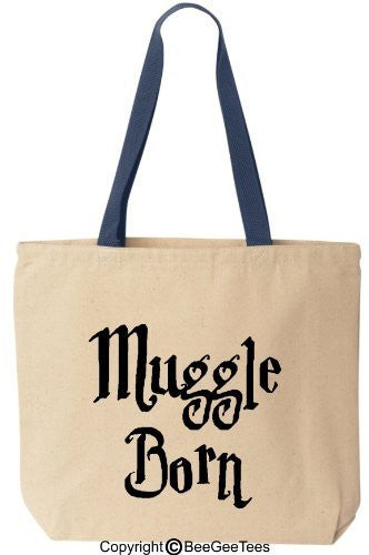 MUGGLE BORN Funny Harry Potter Cotton Canvas Tote Wizard Bag Reusable by BeeGeeTees®