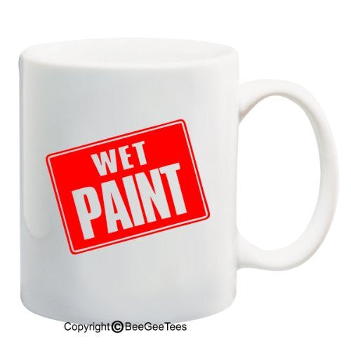 Wet Paint Sign - 11 oz Mug by BeeGeeTees 09004