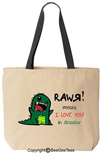 """RAWR means I LOVE YOU in dinosaur"" Tote - Valentines Day Gift by BeeGeeTees®"