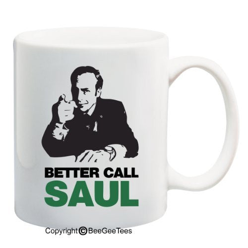 BETTER CALL SAUL Breaking Bad Funny Lawyer Coffee or Tea Cup 11 / 15 oz Mug by BeeGeeTees®