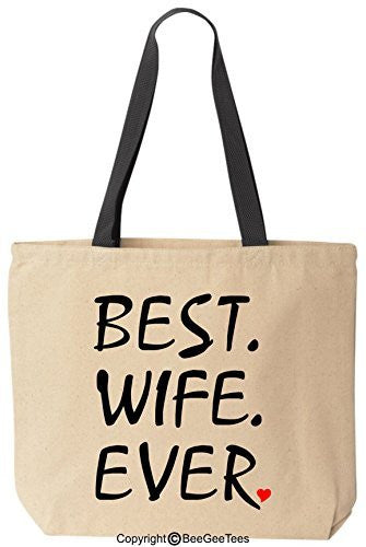 Best Wife Ever Tote Valentines Day Gift Reusable Cotton Canvas Bag by BeeGeeTees®