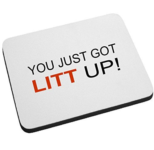 You Just Got Litt Up! Mouse Pad. by BeeGeeTees