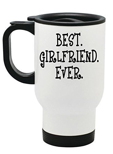 """Best Girlfriend Ever"" Stainless Steel Travel Mug Valentines Day Gift by BeeGeeTees® (14 oz)"