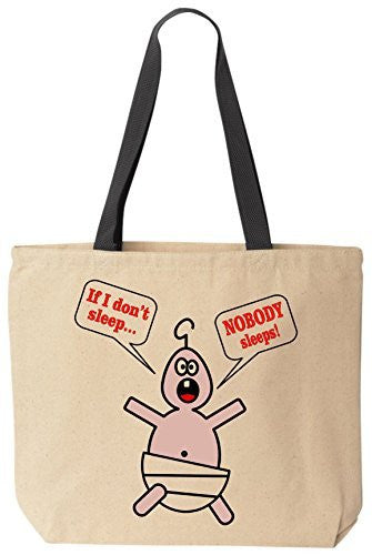 If I Don't Sleep... Nobody Sleeps! - Funny Cotton Canvas Tote Bag - Reusable by BeeGeeTees