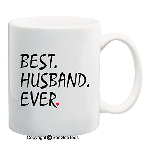"""Best Husband Ever"" Coffee Mug - Valentines Day Gift by BeeGeeTees®"