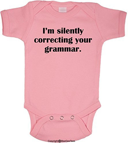 I'm Silently Correcting Your Grammar Funny Romper Onesie Bodysuit by BeeGeeTees®