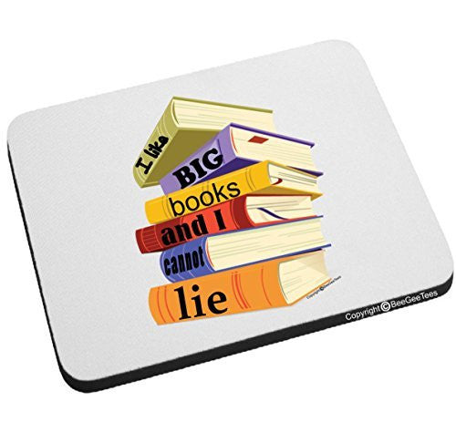 I Like Big Books And I Cannot Lie Mouse Pad Funny Office Gift by BeeGeeTees®