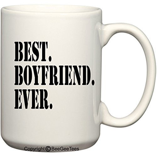 """Best Boyfriend Ever"" Coffee Mug - Valentines Day Gift by BeeGeeTees®"