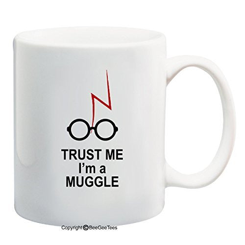 Trust Me I'm A Muggle Harry Potter Coffee Mug for Wizards by BeeGeeTees® (11 oz)