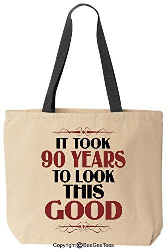 It Took 90 Years To Look This Good Birthday Tote Funny Canvas Reusable Bag by BeeGeeTees