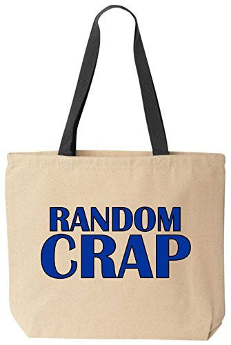 Random Crap - Funny Cotton Canvas Tote Bag - Reusable by BeeGeeTees