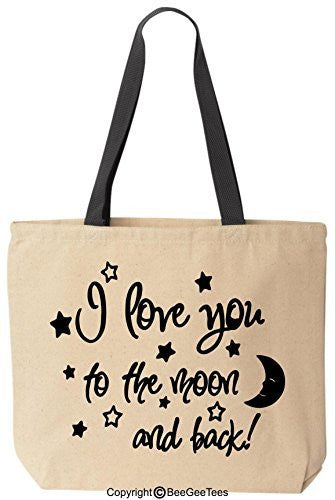 I Love You To The Moon And Back Tote Valentines Day Gift Reusable Canvas Bag by BeeGeeTees®