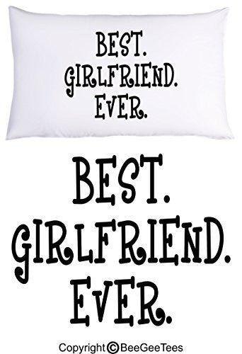 """Best Girlfriend Ever"" Pillowcase Valentines Day Birthday Gift by BeeGeeTees® (1 Queen Pillowcase)"