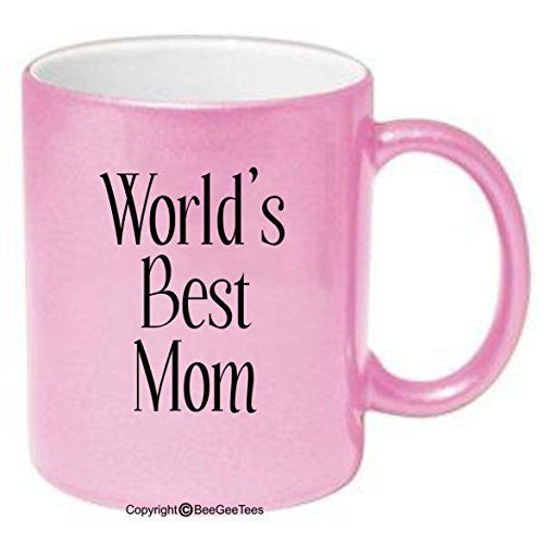 WORLD'S BEST MOM - 11 or 15 oz Mug. Happy Mothers Day! by BeeGeeTees