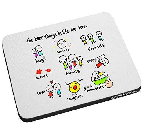 the best things in life are free Mouse Pad by BeeGeeTees®