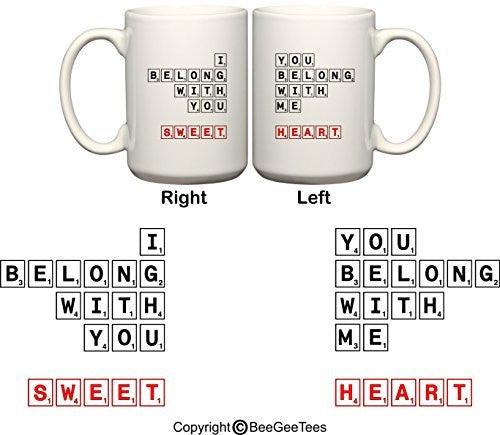 """I Belong With You - You Belong With Me - Sweetheart"" His & Hers Coffee Mugs by BeeGeeTees®"
