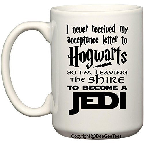 I Never Received My Acceptance Letter To Hogwarts Harry Potter Funny Coffee Mug by BeeGeeTees
