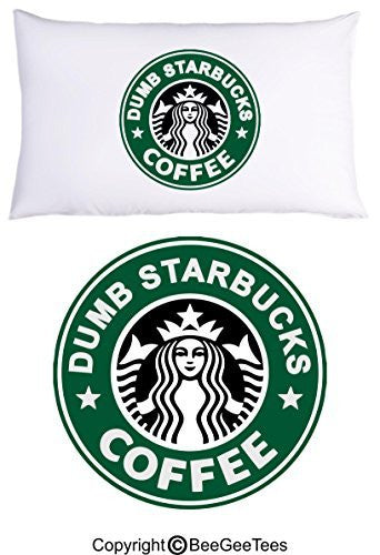 Nathan For You Dumb Starbucks Coffee Funny Pillowcase by BeeGeeTees® (1 Queen Pillowcase)