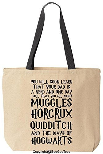 You Will Soon Learn That Your Dad Harry Potter Canvas Tote Bag by BeeGeeTees (Black Handle)