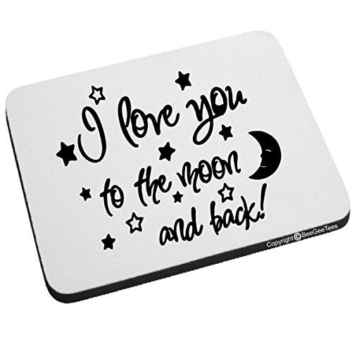 I Love You To The Moon And Back Mouse Pad Valentines Day Birthday Gift by BeeGeeTees