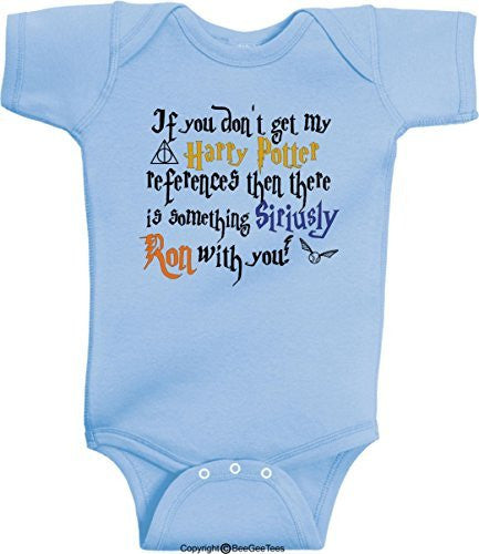 If You Don't Get My Harry Potter References Something Siriusly Ron With You Romper Onesie
