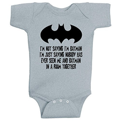 I'm Not Saying I'm Batman Funny Super Hero Romper Onesie by BeeGeeTees®