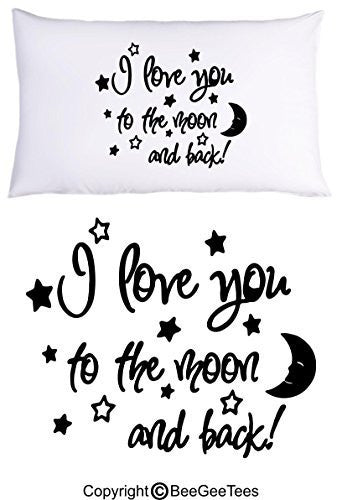 I Love You To The Moon And Back Pillowcase Valentines Day Birthday Gift by BeeGeeTees® (1 Queen Pillowcase)
