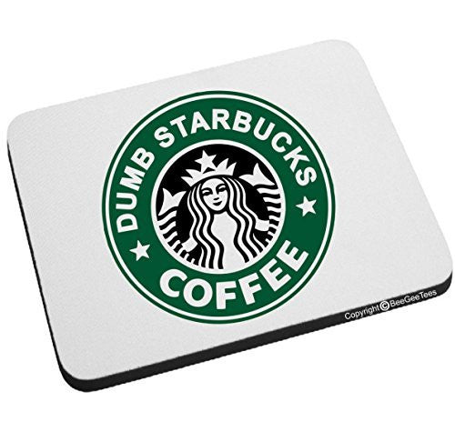 Nathan For You Dumb Starbucks Coffee Funny Mouse Pad by BeeGeeTees®