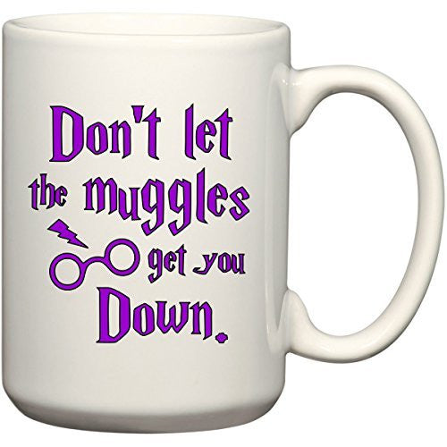 Don't Let The Muggles Get You Down Funny Harry Potter Coffee Mug Tea Cup for Wizards