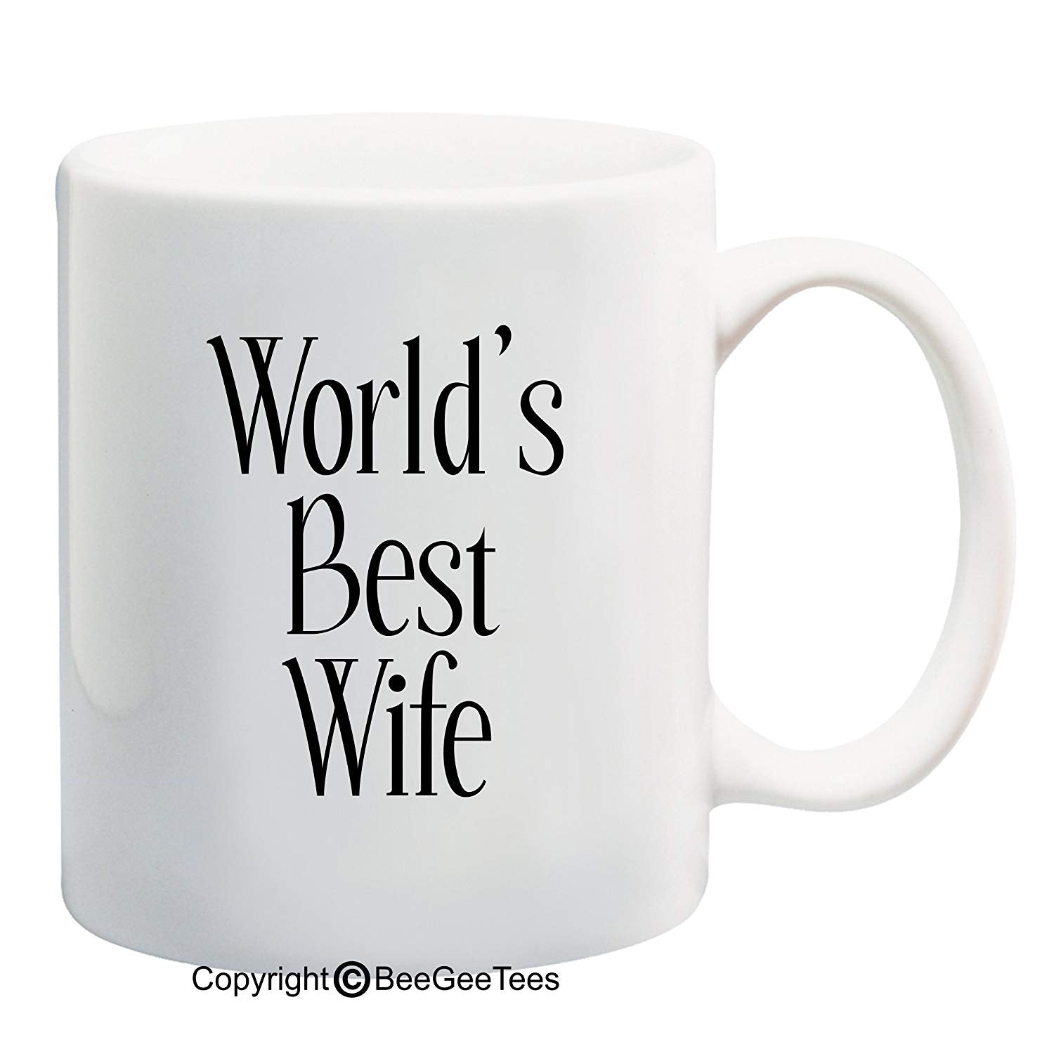 "BeeGeeTees® ""World's Best Wife"" Coffee Mug - Valentines Day Gifts, Romantic Anniversary Gifts, Wedding Gifts, Gifts for Him, Gifts for Her, Christmas Gifts"