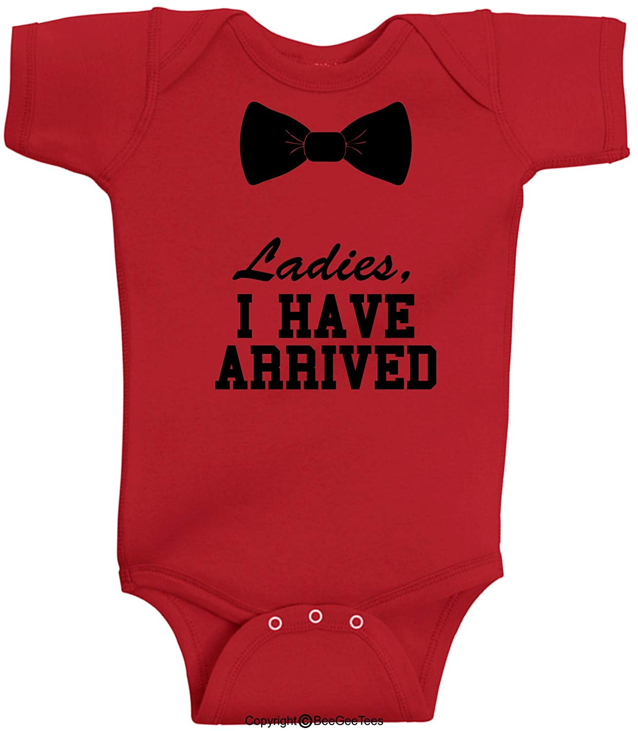 Ladies I Have Arrived Dressy Funny Baby Bodysuit Romper Hipster Gift by BeeGeeTees