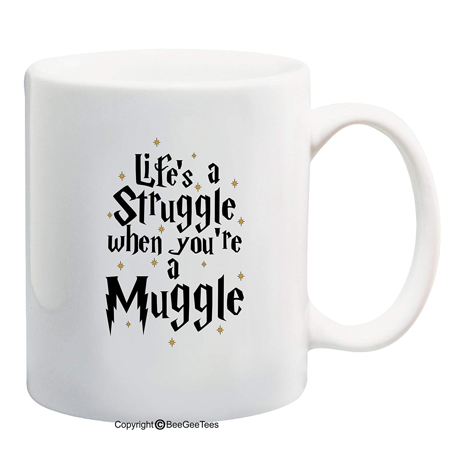 Life's A Struggle When You're A Muggle Funny Harry Potter Inspired Coffee Mug or Hogwarts Tea Cup Wizards by BeeGeeTees