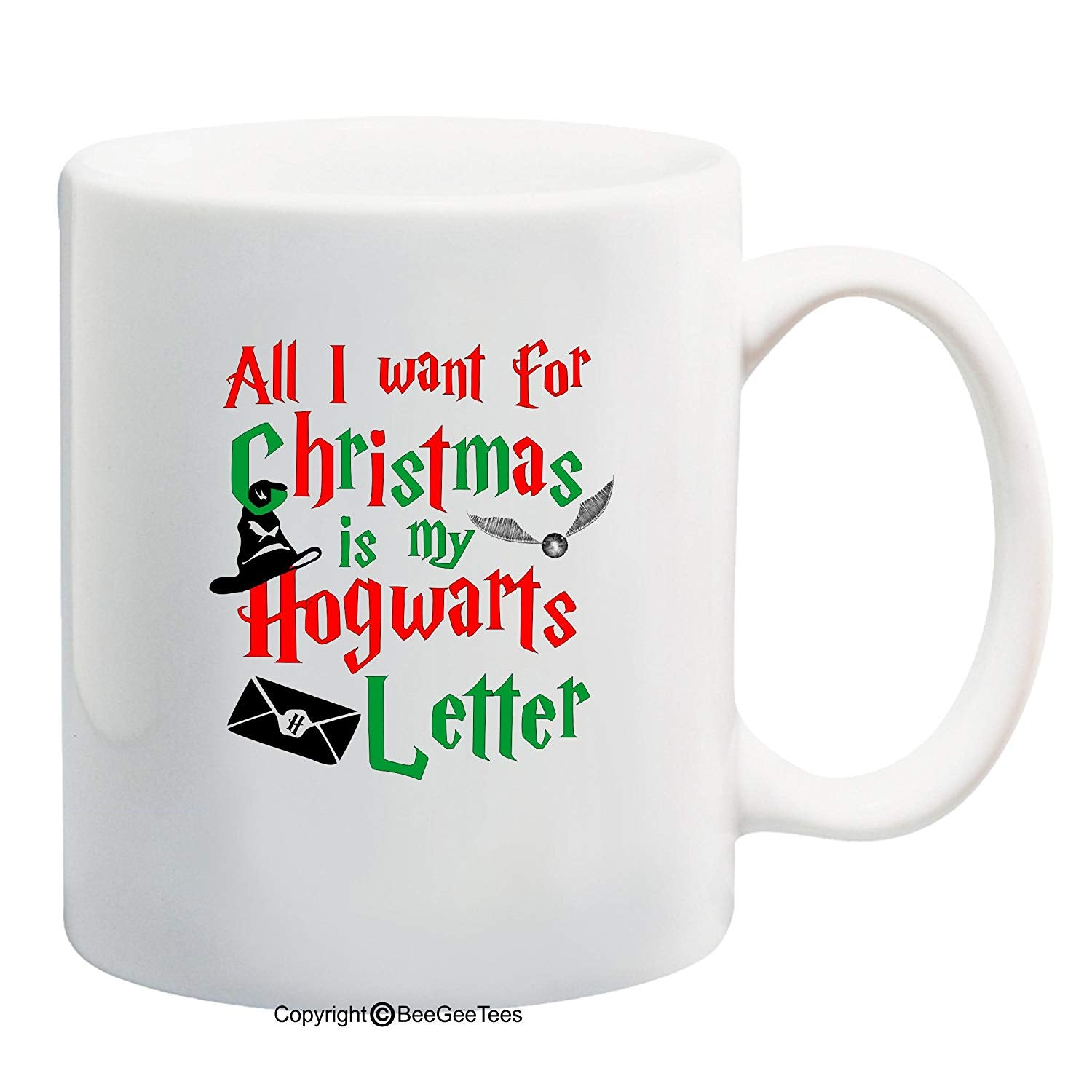 All I Want For Christmas Is My Hogwarts Letter Funny Coffee Mug or Tea Cup by BeeGeeTees