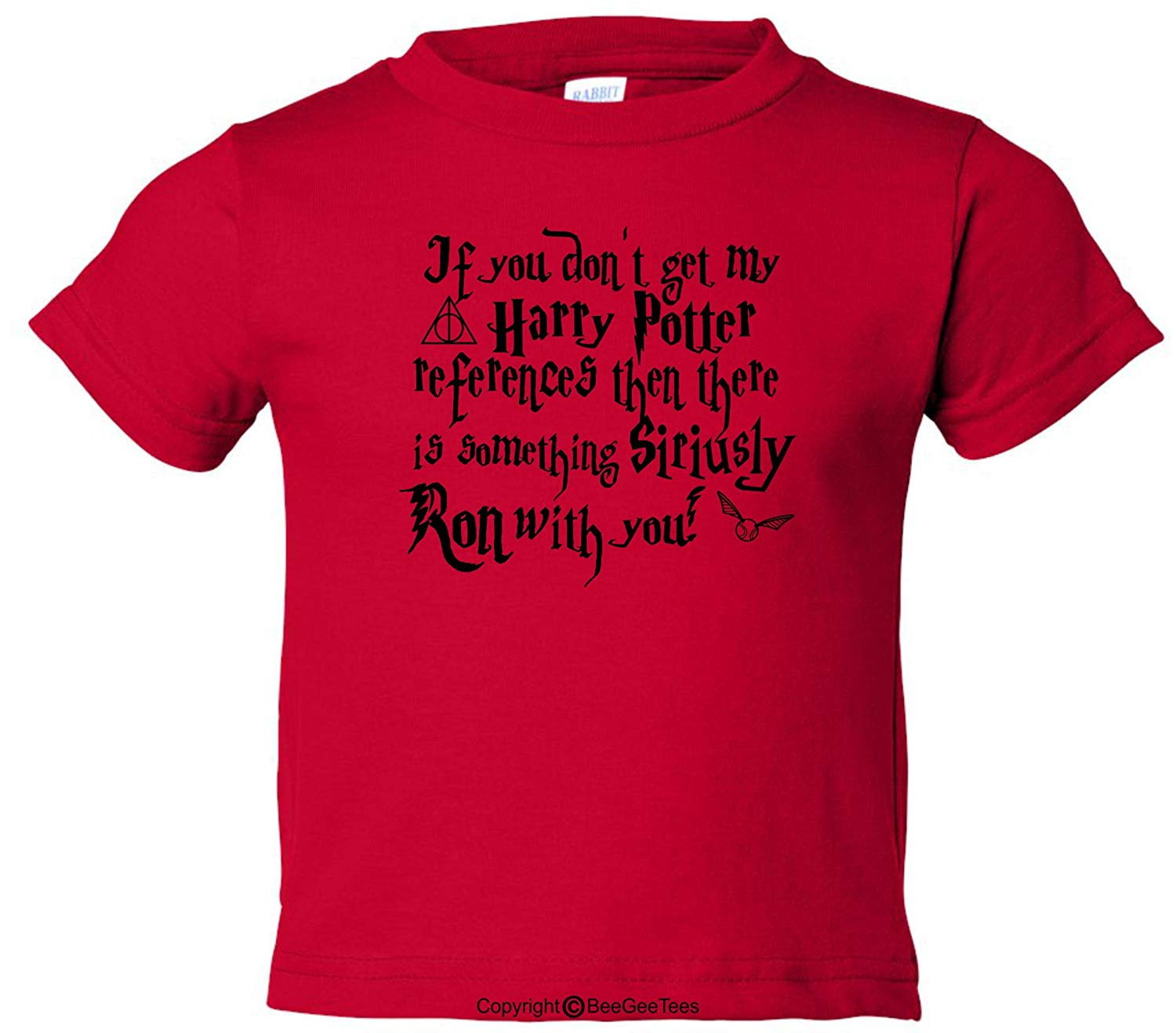 If You Don't Get My Harry Potter References Toddler Shirt (Unisex)