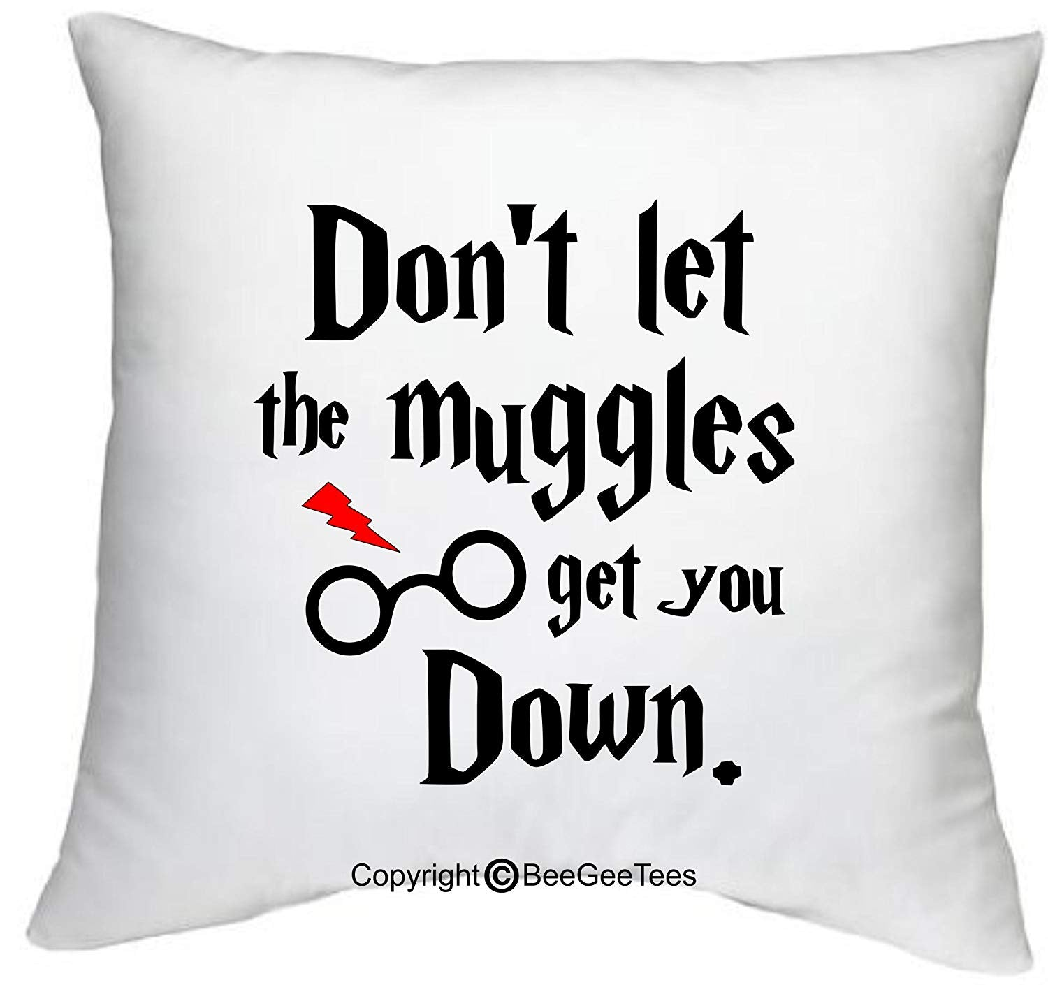 "Don't Let The Muggles Get You Down Funny Harry Potter Inspired 18"" x 18"" Zippered Pillow Cover by BeeGeeTees"