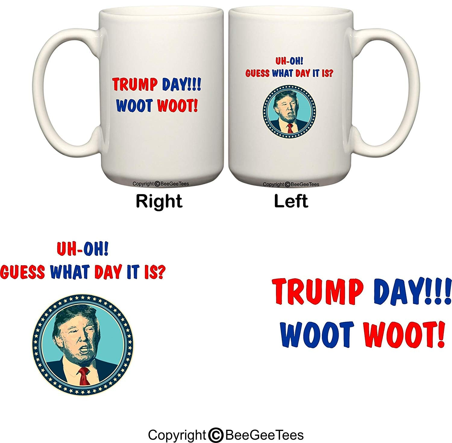 Donald Trump Day Mug Mid-Week Guess What Day It Is Wednesday Funny Commercial BeeGeeTees