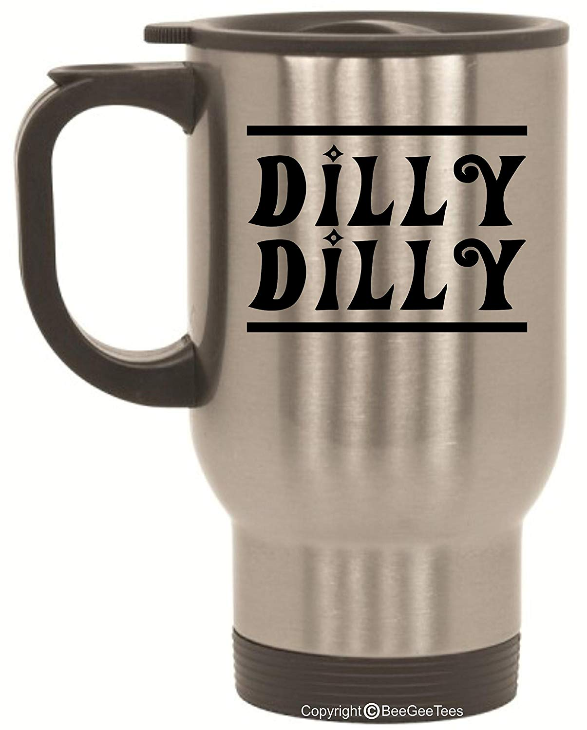 Dilly Dilly Bud Light Parody Game of Thrones Inspired Funny Stainless Steel Travel Mug by BeeGeeTees (14 oz)
