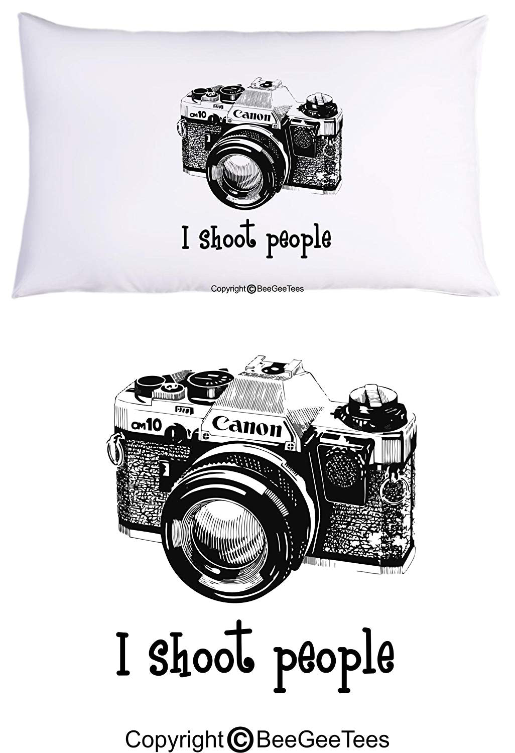 I shoot people Canon Camera Photography Funny Photographer Pillowcase by BeeGeeTees (1 Queen Pillowcase)