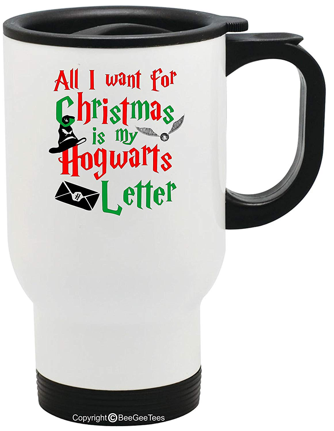 All I Want For Christmas Is My Hogwarts Letter Funny Wizard Stainless Steel Travel Mug by BeeGeeTees (14 oz)