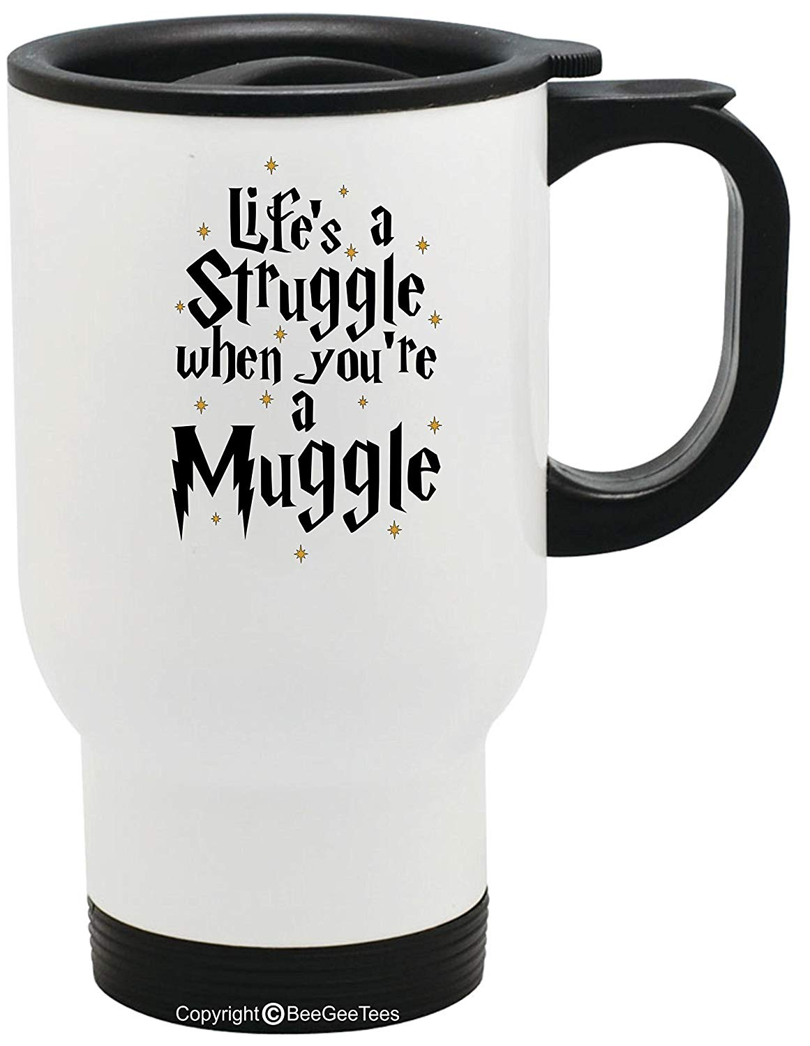 Life's A Struggle When You're A Muggle Funny Harry Potter Inspired Wizard Stainless Steel Hogwarts Travel Mug by BeeGeeTees (14 oz)