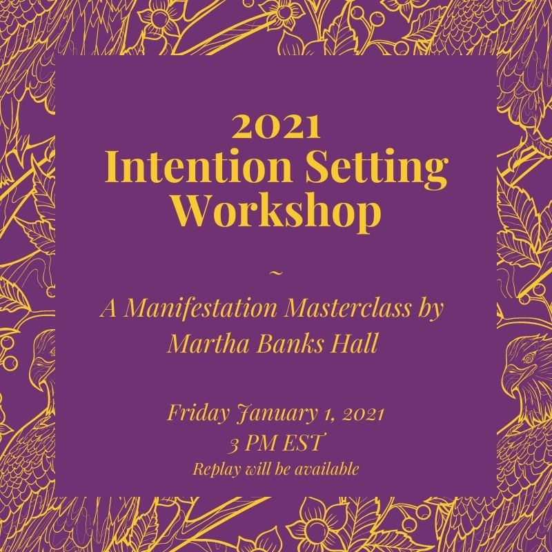 2021 Intention Setting Workshop