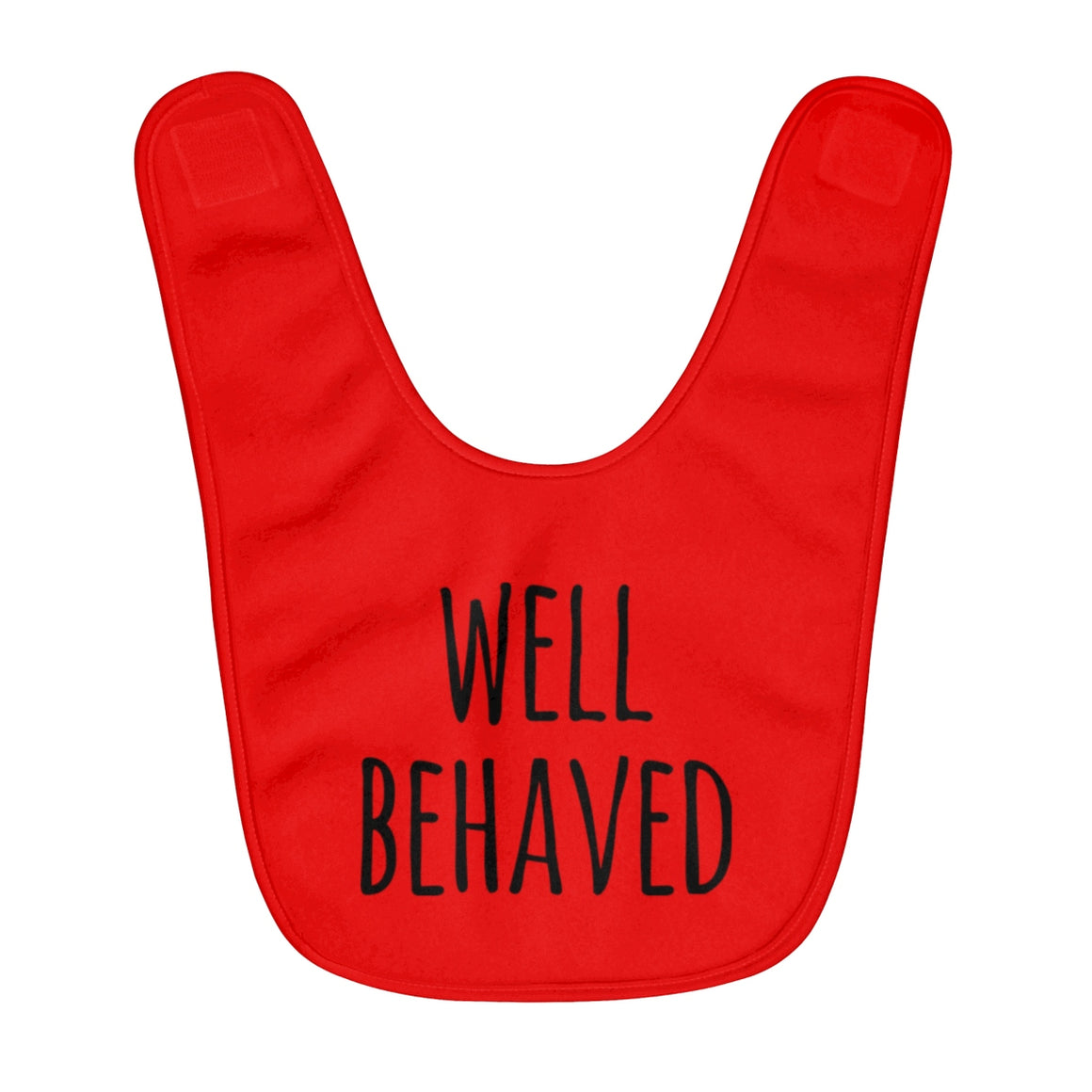 Well Behaved Baby Bib