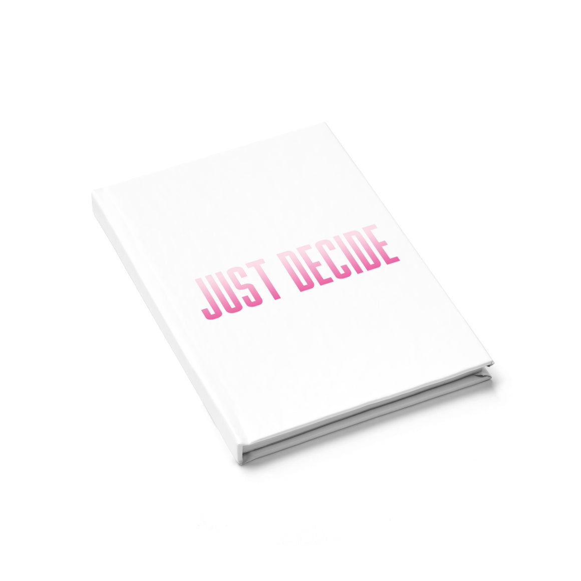 Just Decide Journal
