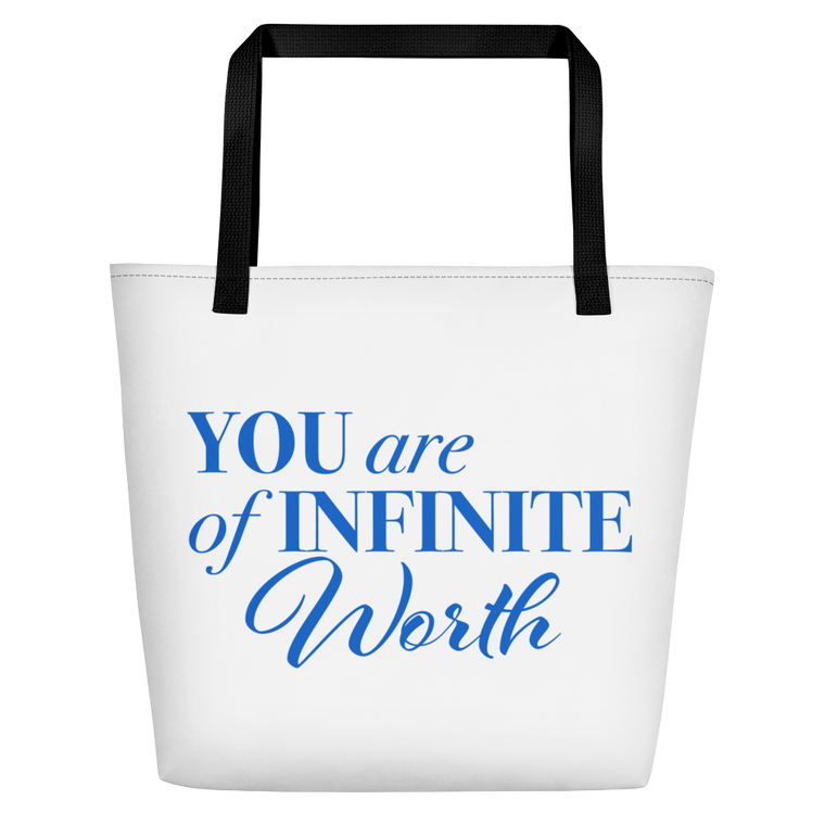 You Are Of Infinite Worth Bag