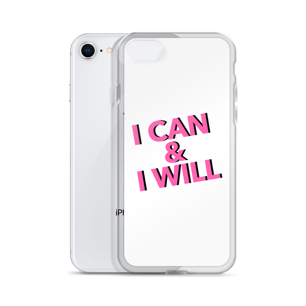 I Can & I Will iPhone Case