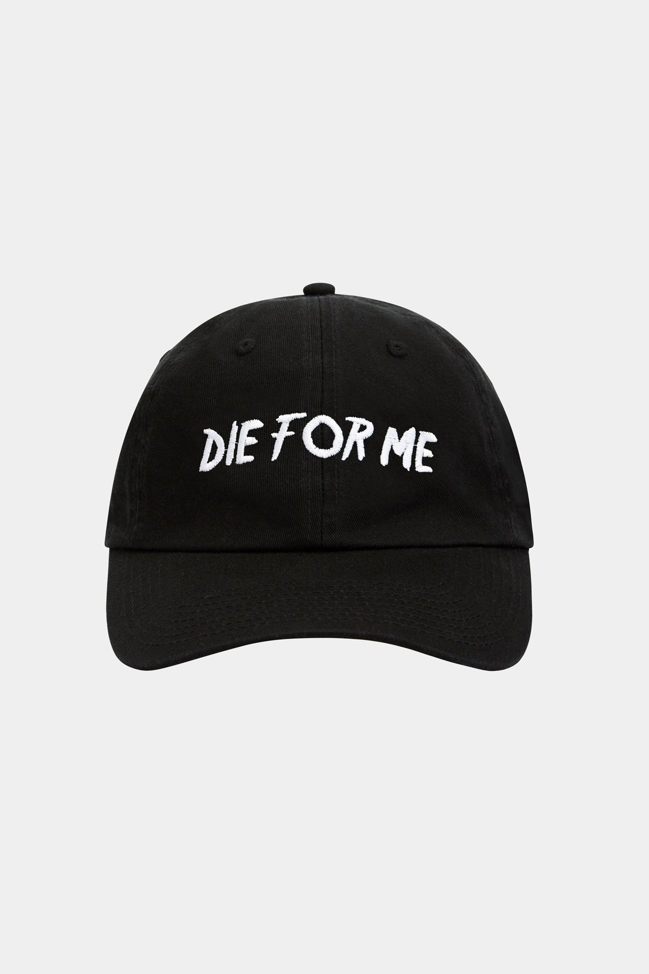 DIE FOR ME CAP