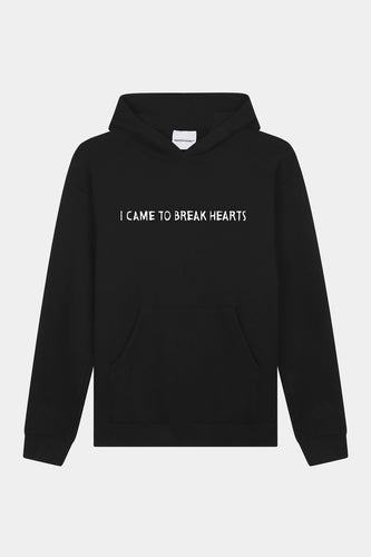 I CAME TO BREAK HEARTS HOODIE
