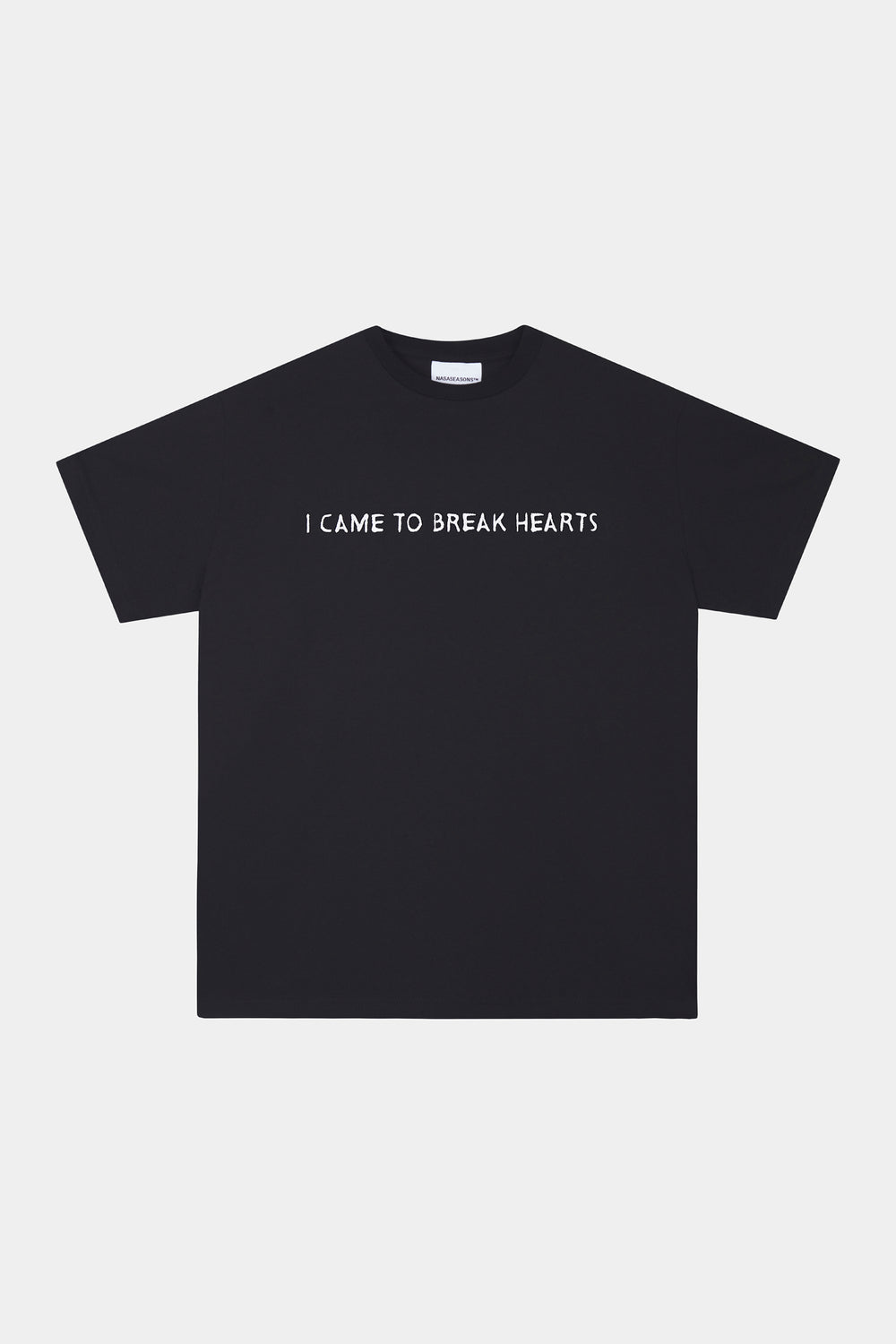I CAME TO BREAK HEARTS™ T-SHIRT