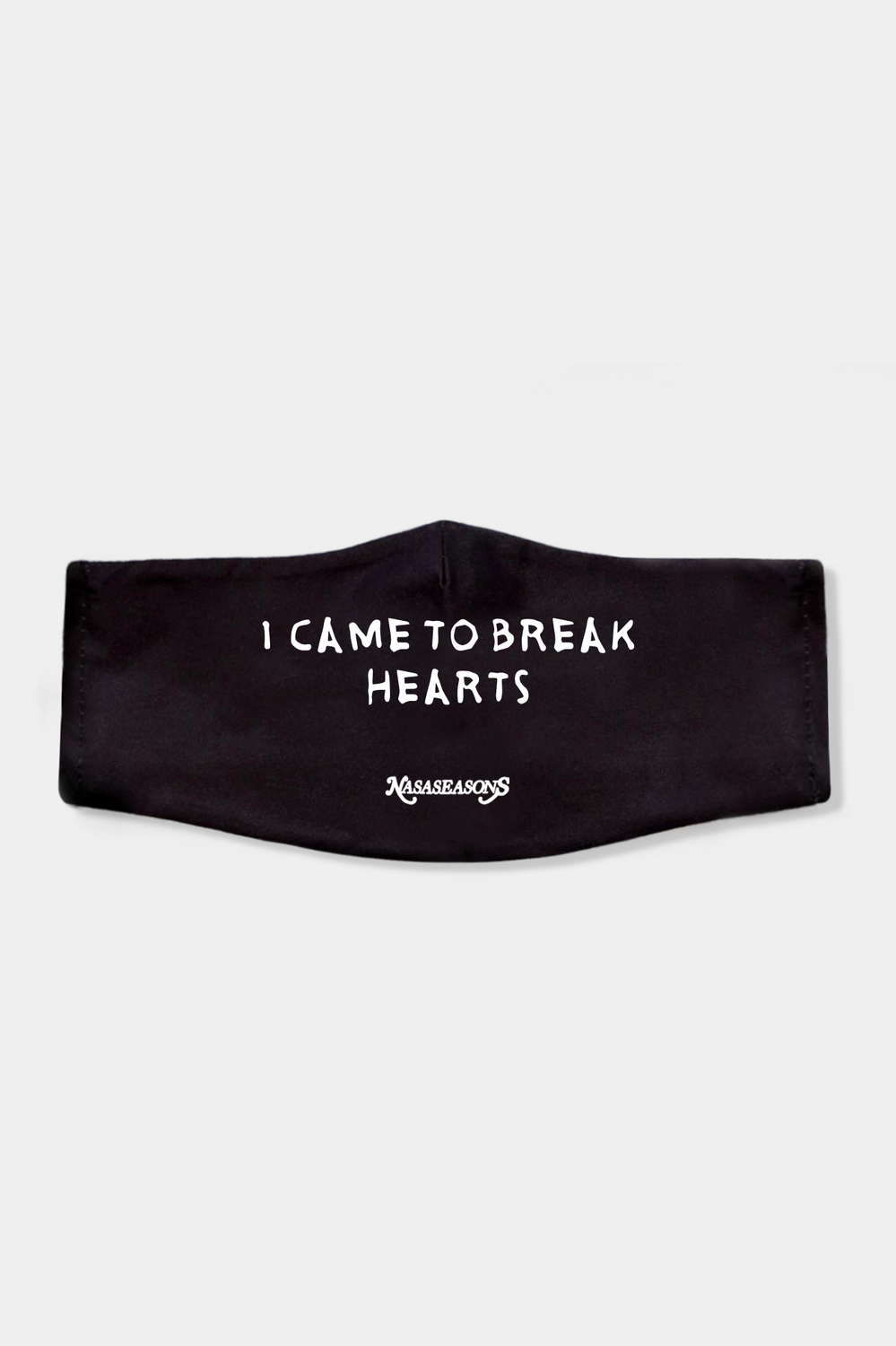 I CAME TO BREAK HEARTS FACE MASK