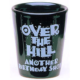 Over The Hill Shot Glass (1 ct)